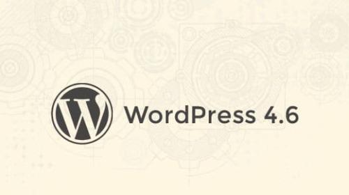 WordPress 4.6 có gì mới?