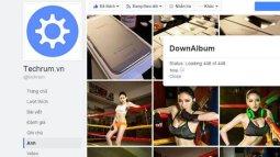 Hướng dẫn tải hàng loạt ảnh trên Facebook về máy tính