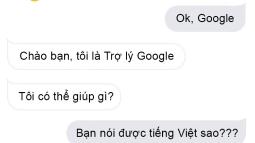 Trợ lý ảo Google Assistant chính thức hỗ trợ tiếng Việt