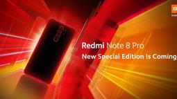 Redmi Note 8 Pro sắp có thêm phiên bản đặc biệt