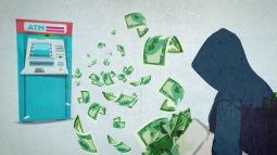 """Hiểm họa hacker dùng kỹ thuật """"jackpotting"""" để đánh lừa máy ATM tự động phun tiền mặt"""