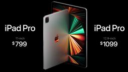 iPad Pro 2021 ra mắt: Màn hình Mini LED, chip M1, RAM 16GB, bộ nhớ trong 2TB, 5G, cổng Thunderbolt